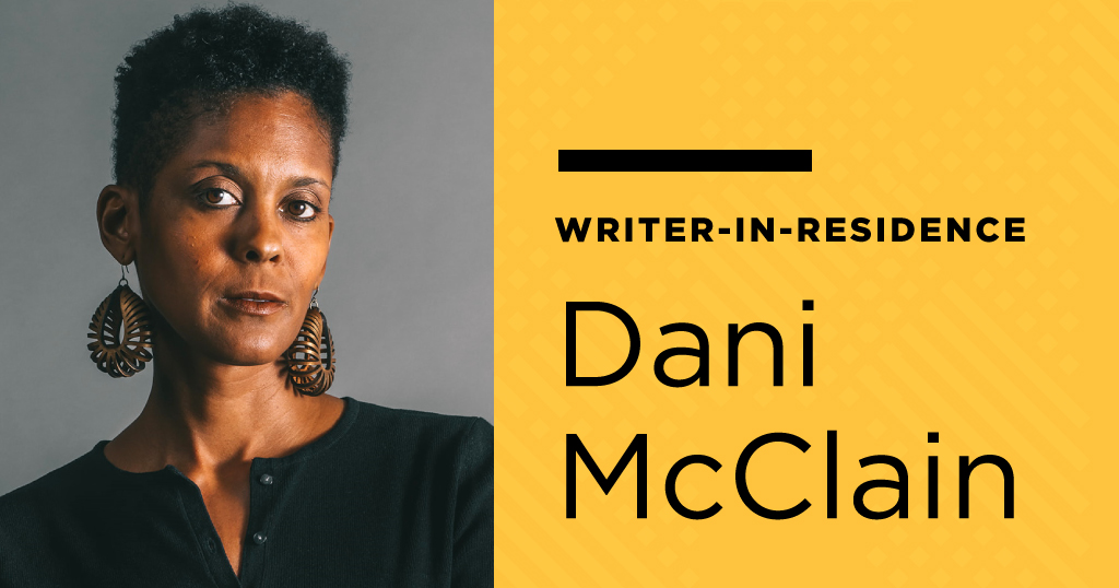 Library Writer in Residence Dani McClain